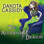 The Accidential Dragon -- Dakota Cassidy